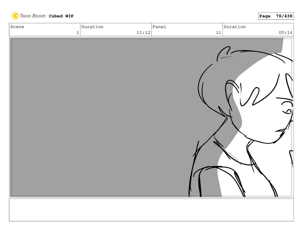 Scene 1 Duration 11:12 Panel 11 Duration 00:14 ...