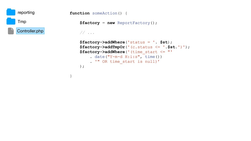function someAction() { $factory = new ReportFa...