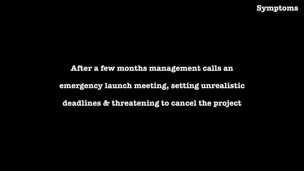 After a few months management calls an emergenc...