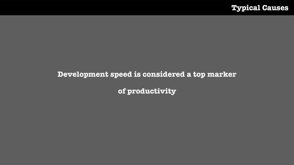 Development speed is considered a top marker of...