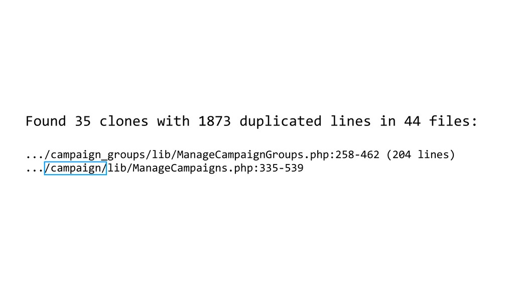 Found 35 clones with 1873 duplicated lines in 4...