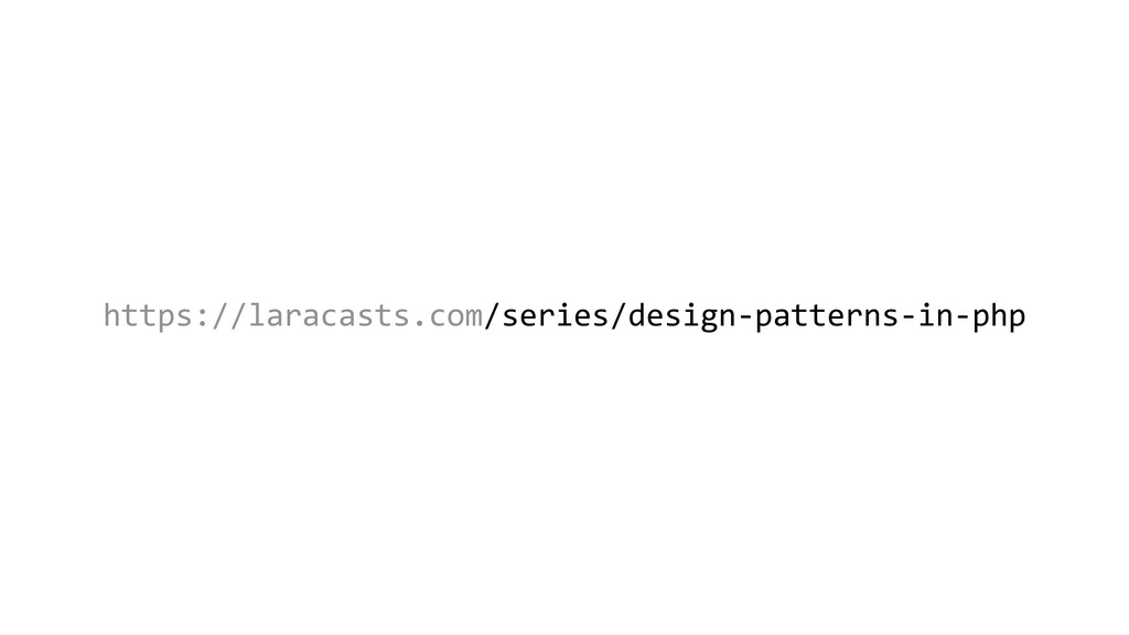 https://laracasts.com/series/design-patterns-in...