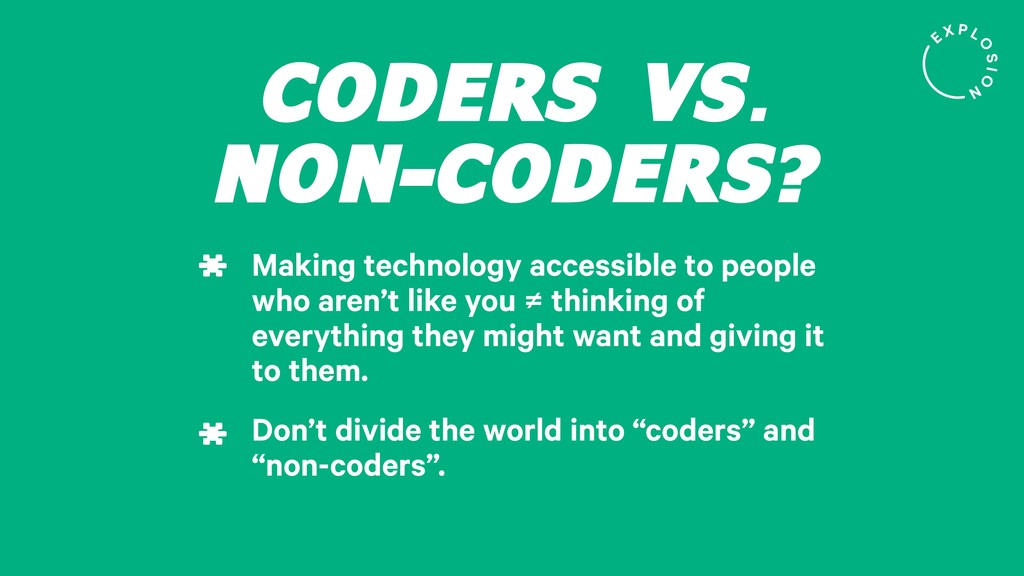 CODERS VS. NON-CODERS? Making technology access...