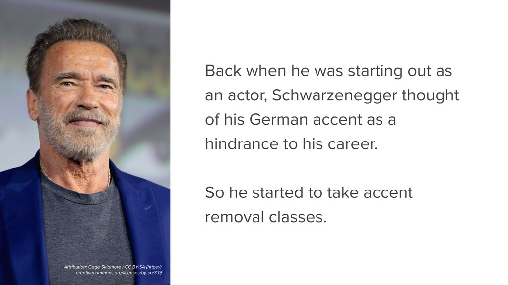 Back when he was starting out as an actor, Schw...