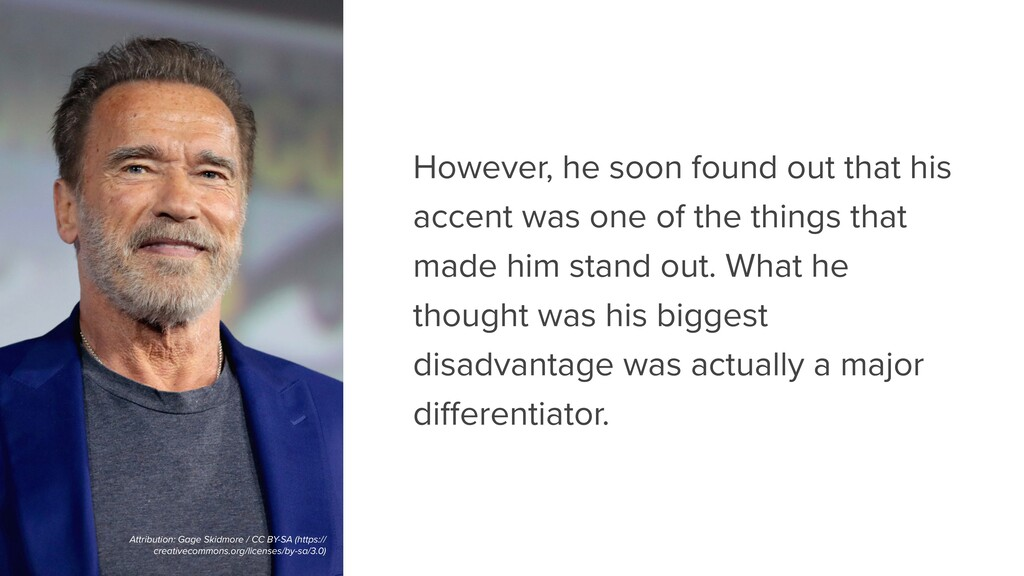 However, he soon found out that his accent was ...