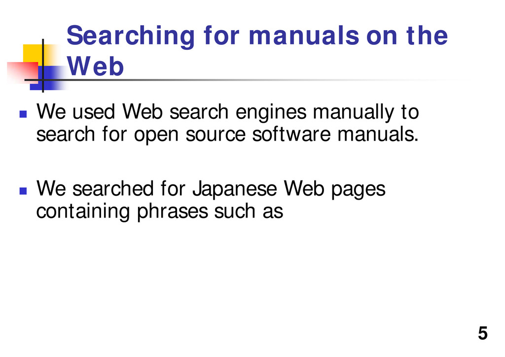 """5 Searching for manuals on the Web """" We used We..."""