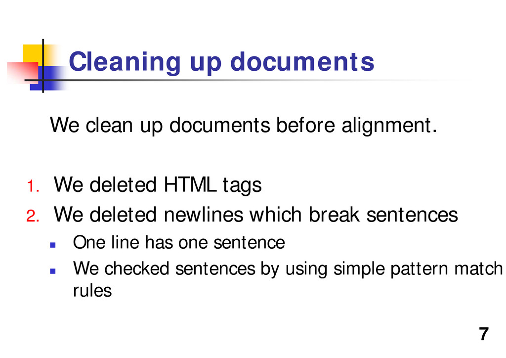 7 Cleaning up documents We clean up documents b...