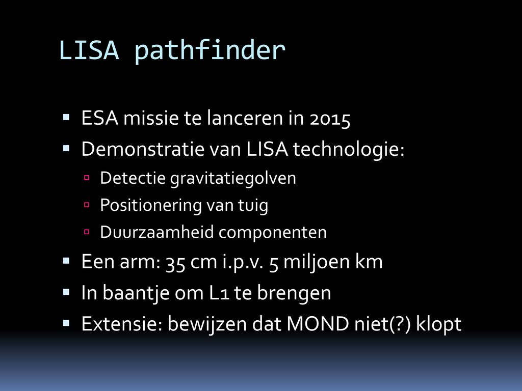 LISA pathfinder  ESA missie te lanceren in 201...