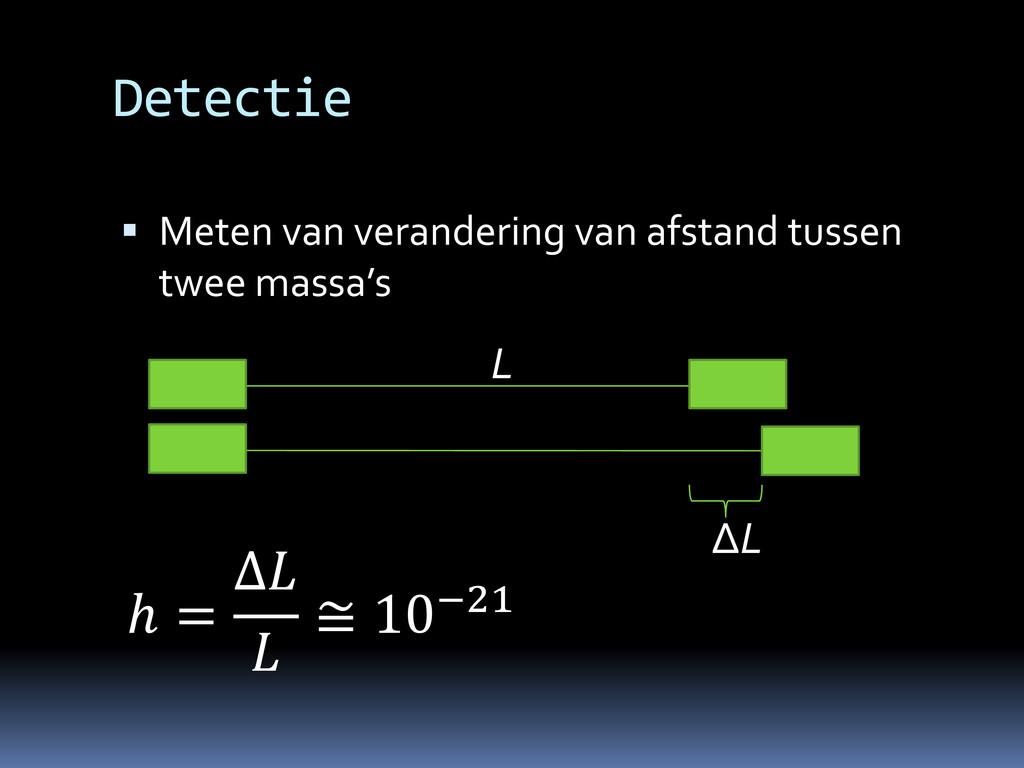 Detectie  Meten van verandering van afstand tu...