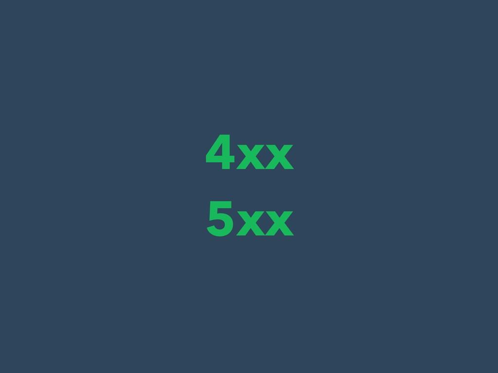 4xx 5xx