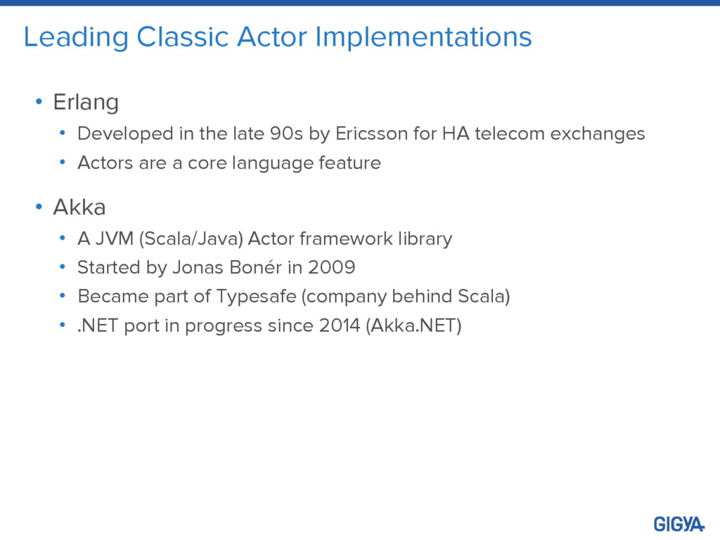 Leading Classic Actor Implementations • Erlang ...