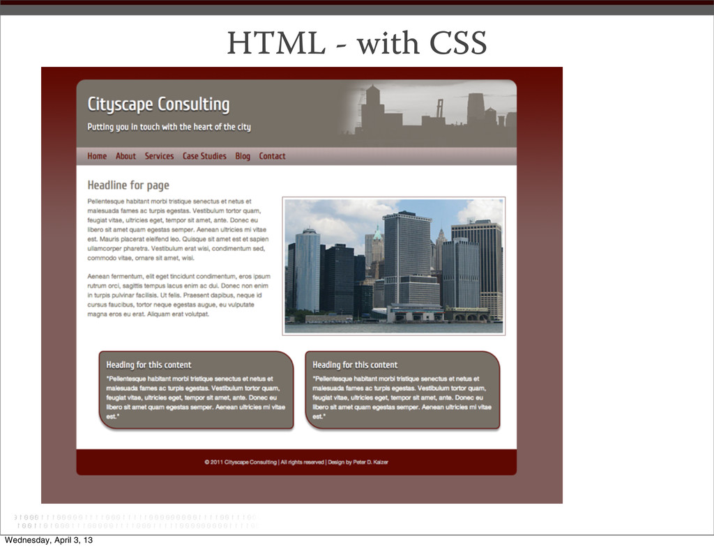 HTML - with CSS Wednesday, April 3, 13