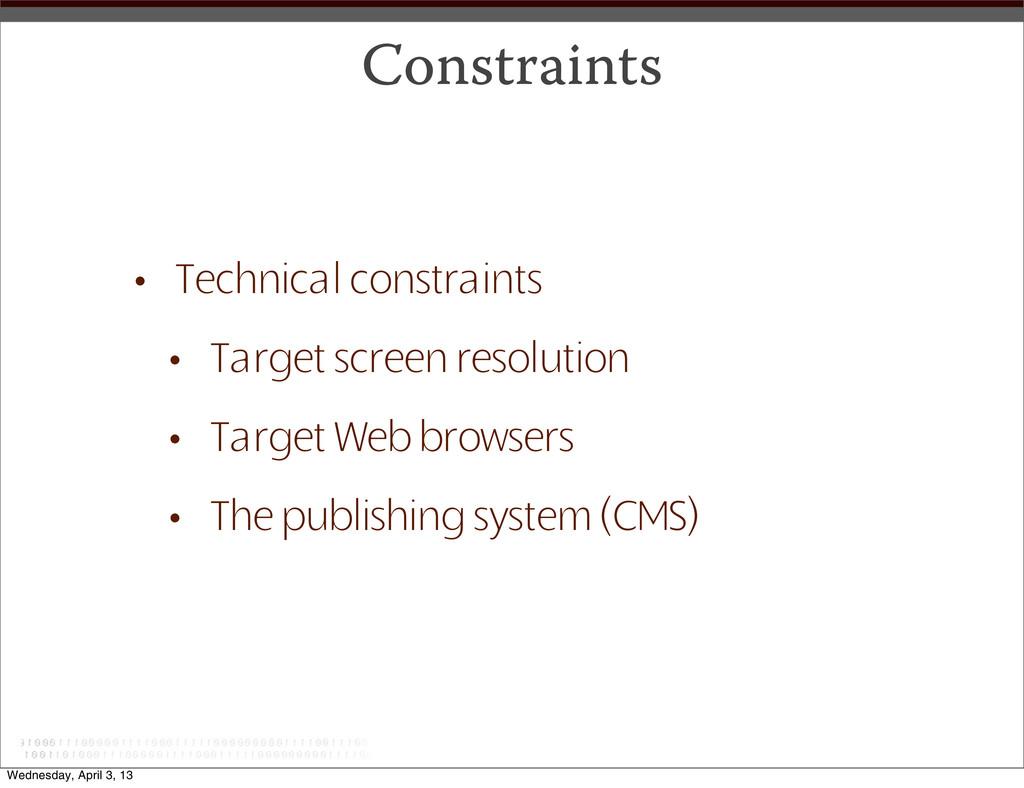 Constraints • Technical constraints • Target sc...