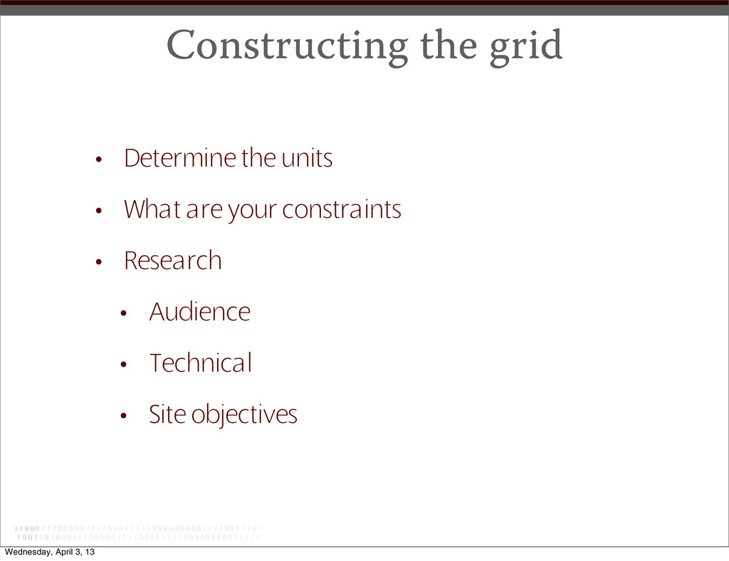 Constructing the grid • Determine the units • W...