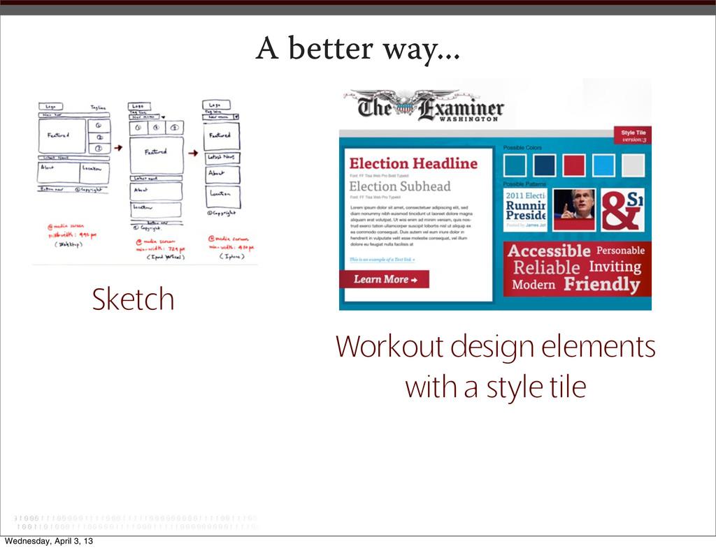 A better way... Sketch Workout design elements ...