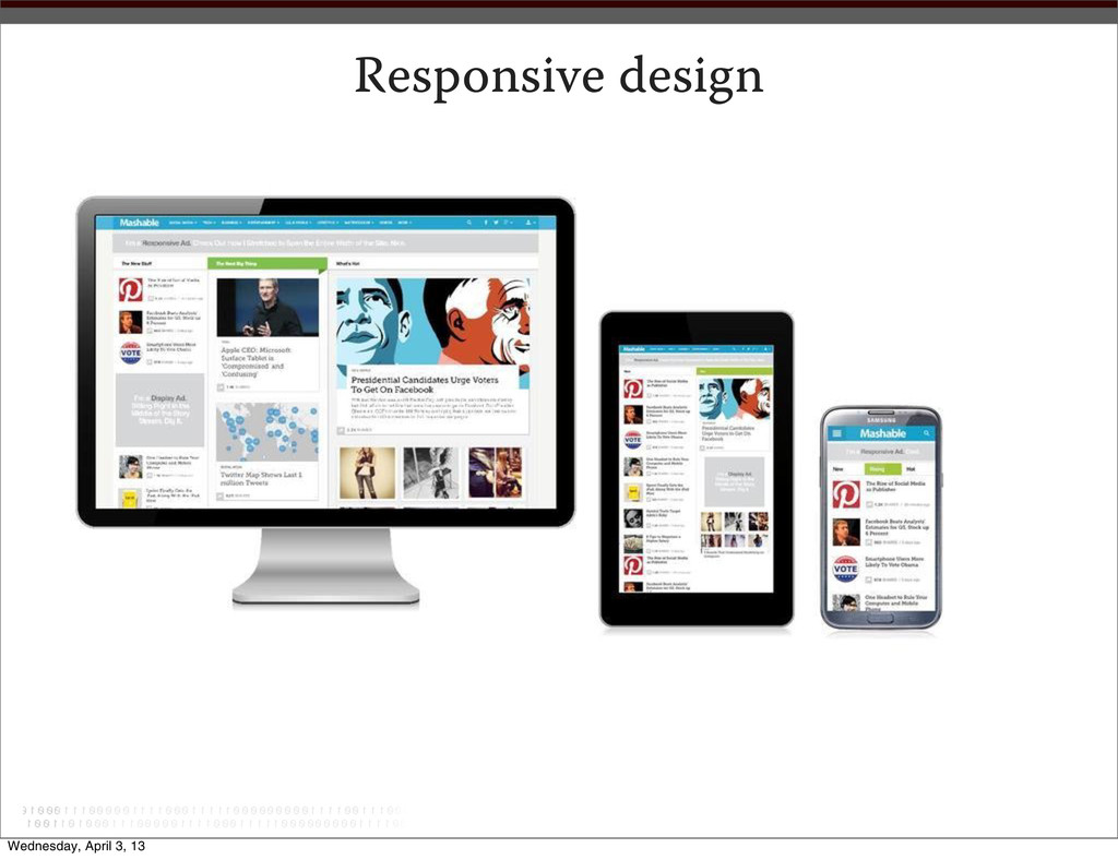 Responsive design Wednesday, April 3, 13