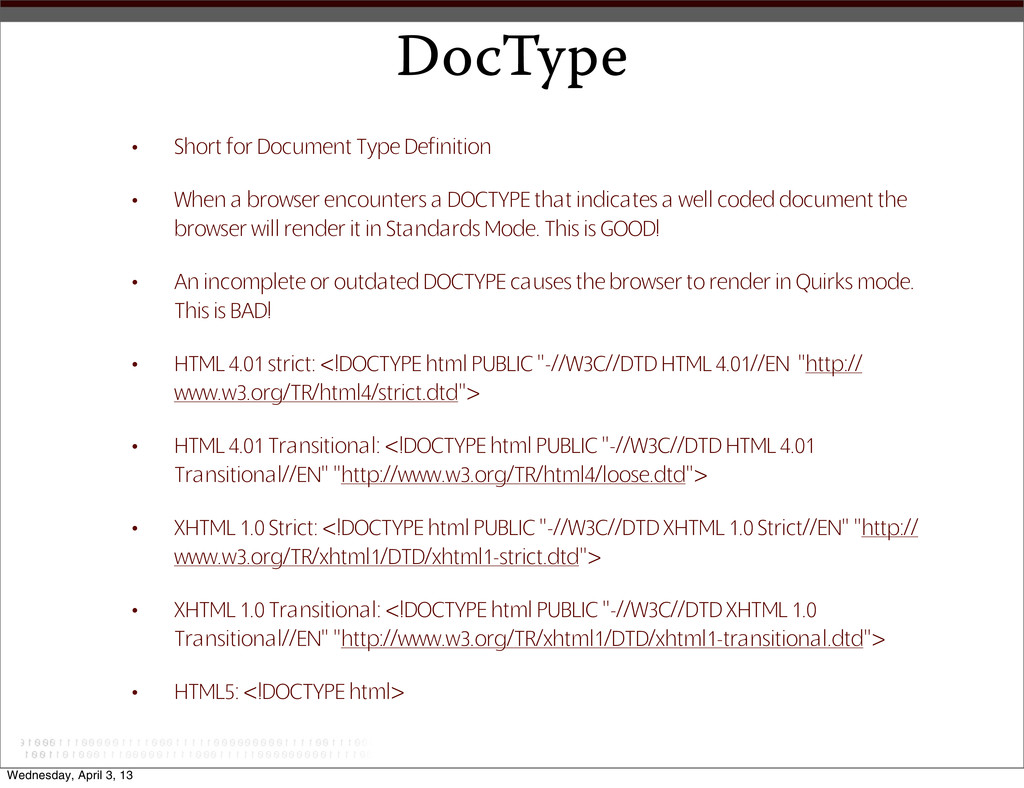 DocType • Short for Document Type Definition • ...