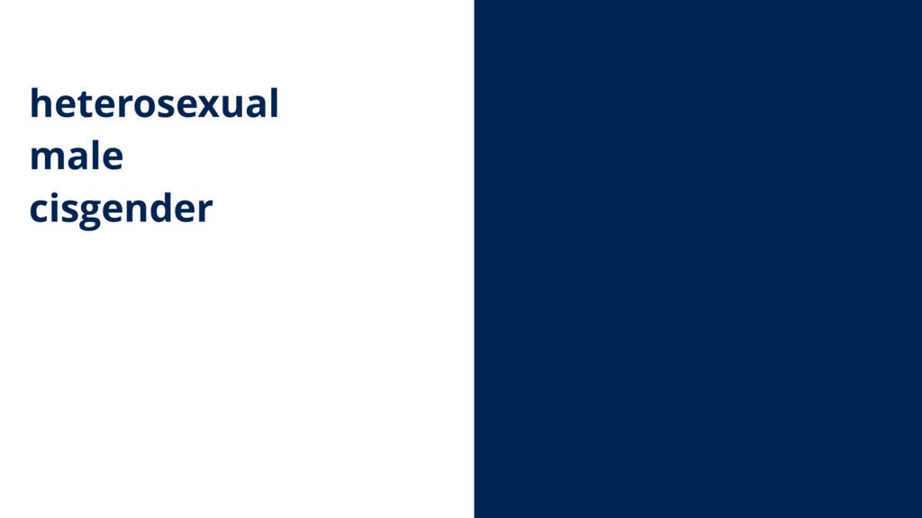 heterosexual male cisgender