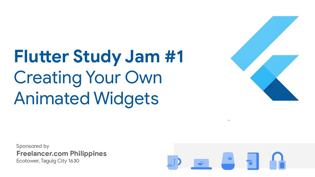 Flutter Study Jam #1 Creating Your Own Animated...