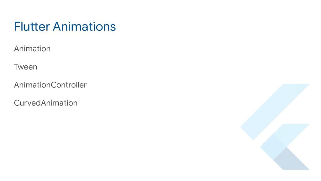 Flutter Animations Animation Tween AnimationCon...