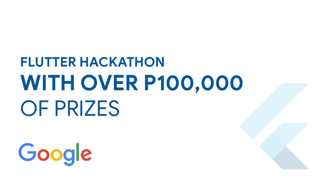 FLUTTER HACKATHON WITH OVER P100,000 OF PRIZES