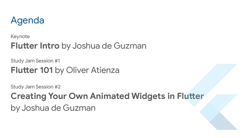Agenda Keynote Flutter Intro by Joshua de Guzma...