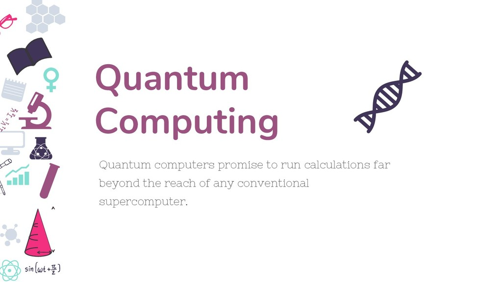 Quantum computers promise to run calculations f...