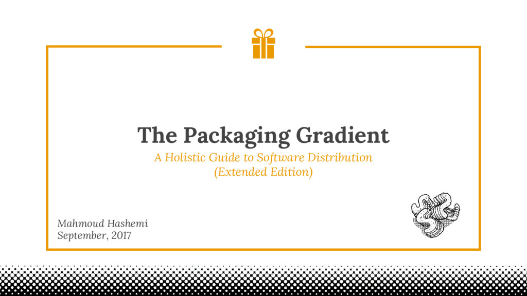The Packaging Gradient Mahmoud Hashemi Septembe...