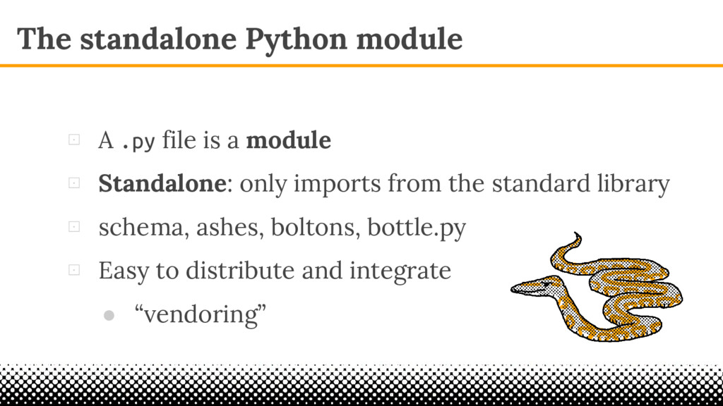 The standalone Python module ⊡ A .py file is a ...