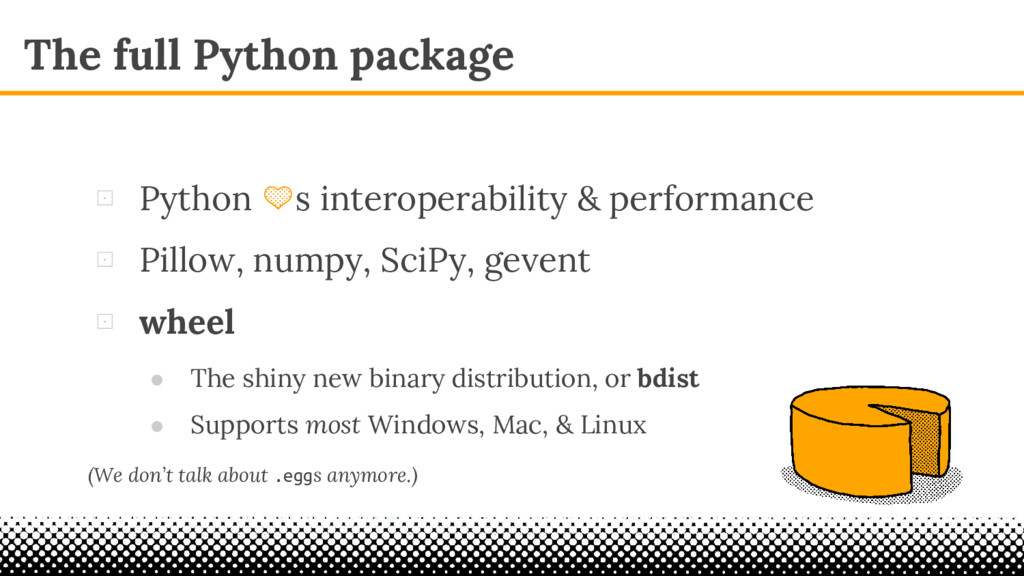 The full Python package ⊡ Python s interoperabi...