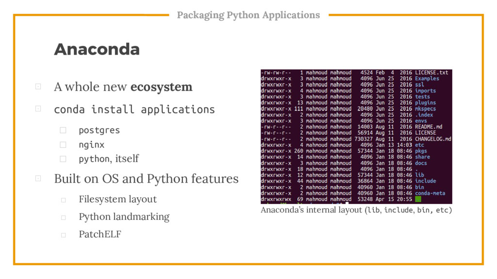 Packaging Python Applications Anaconda's intern...