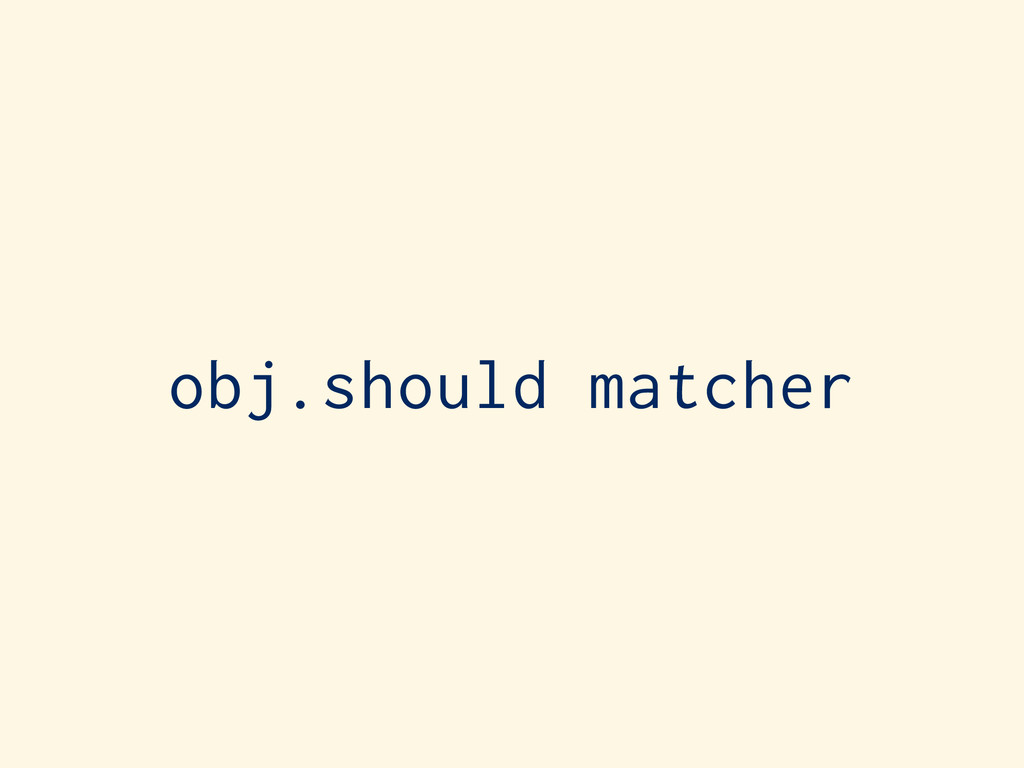 obj.should matcher
