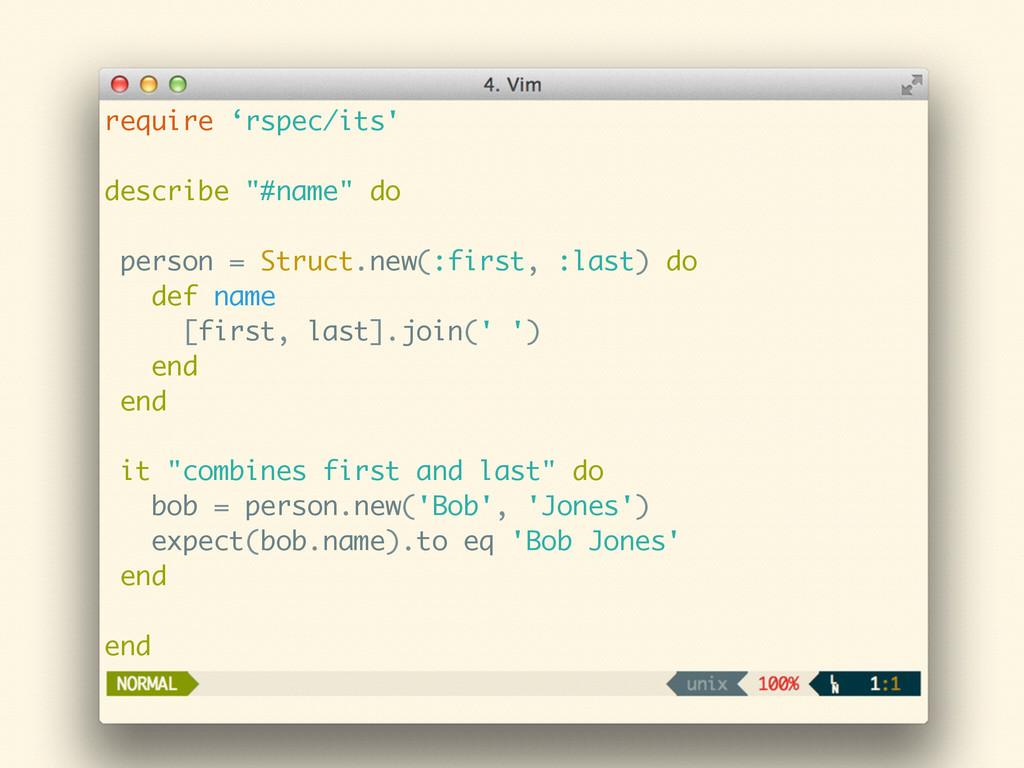 "require 'rspec/its' ! describe ""#name"" do ! per..."