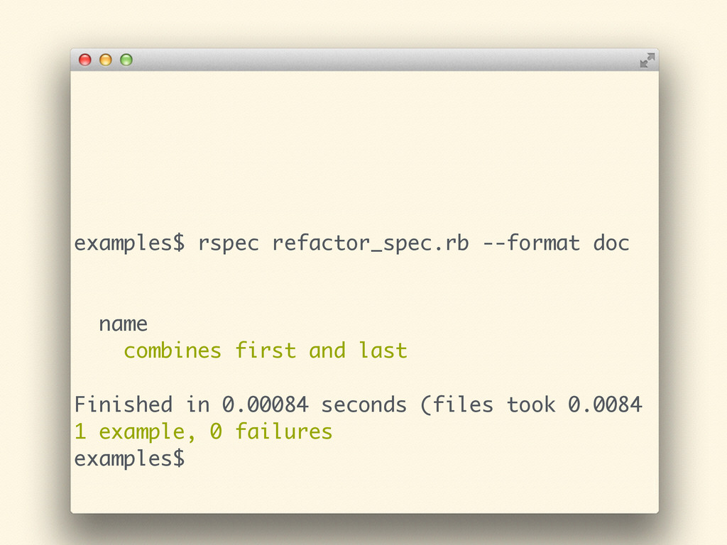 examples$ rspec refactor_spec.rb --format doc !...