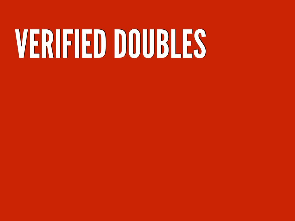 VERIFIED DOUBLES