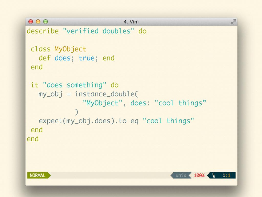 "describe ""verified doubles"" do ! class MyObject..."