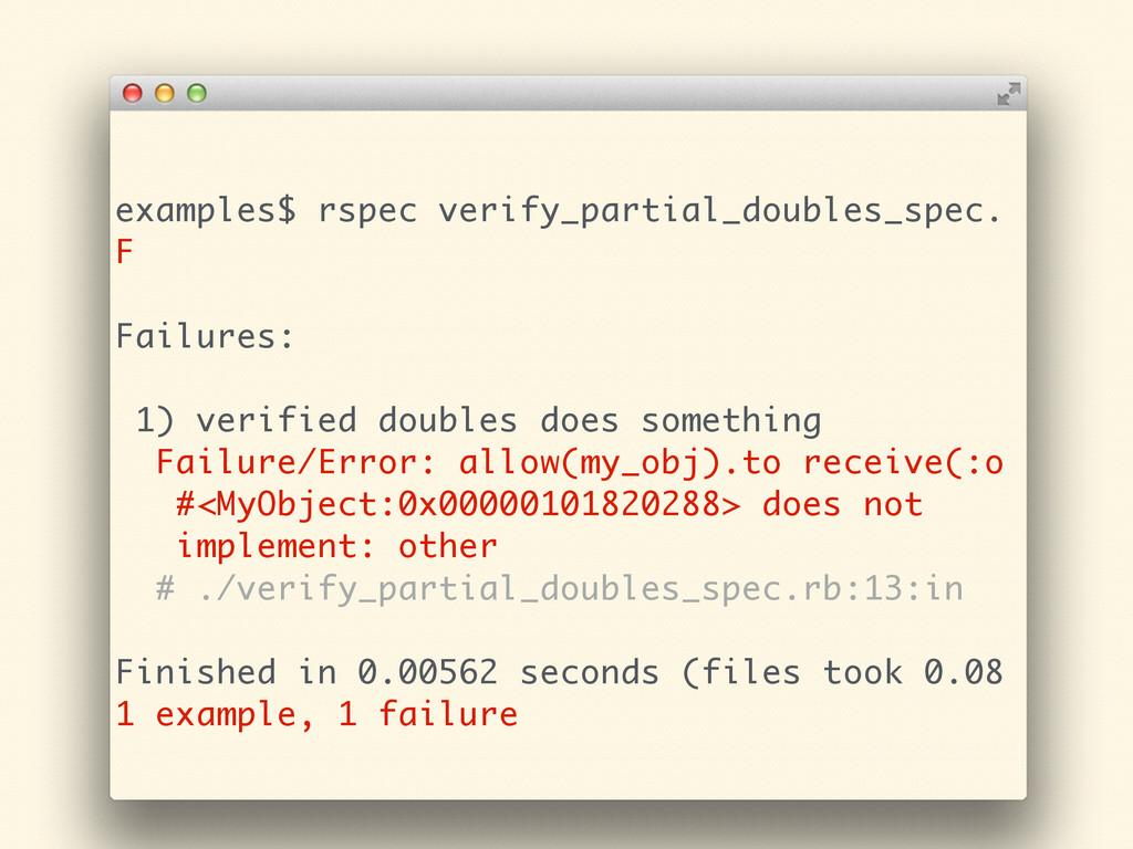 examples$ rspec verify_partial_doubles_spec. F ...