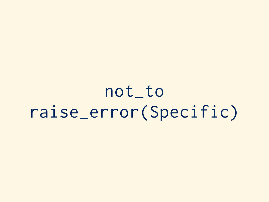not_to raise_error(Specific)