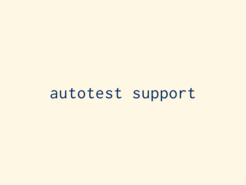 autotest support