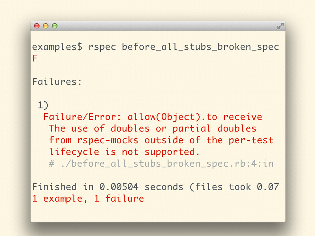 examples$ rspec before_all_stubs_broken_spec F ...