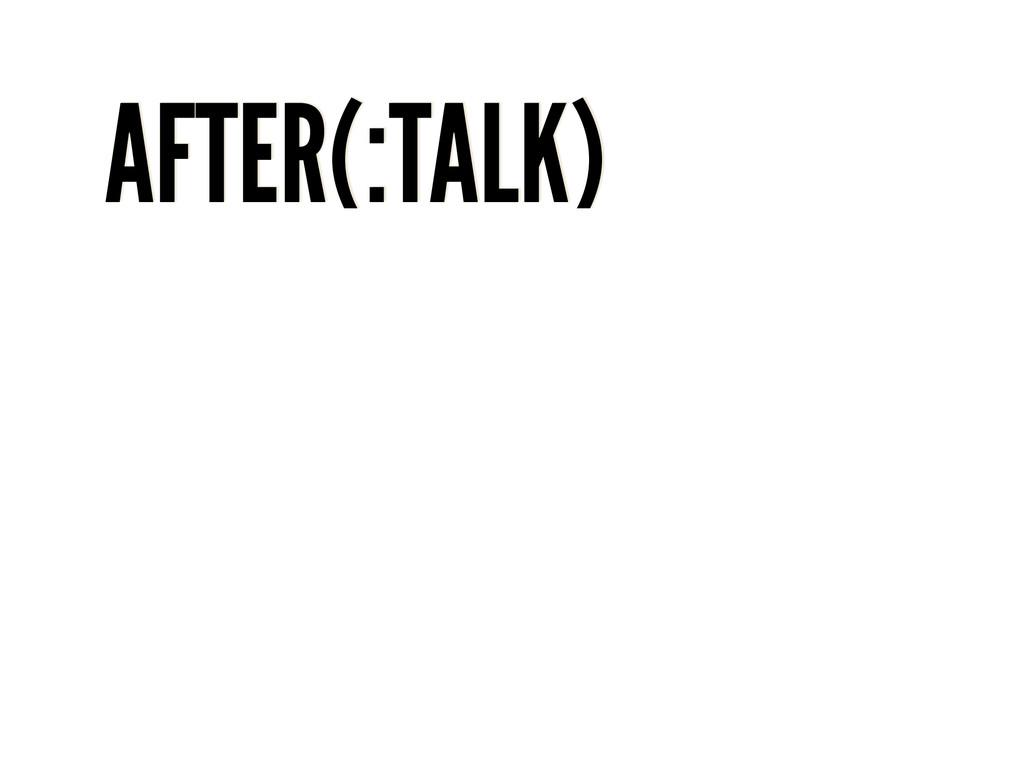 AFTER(:TALK)