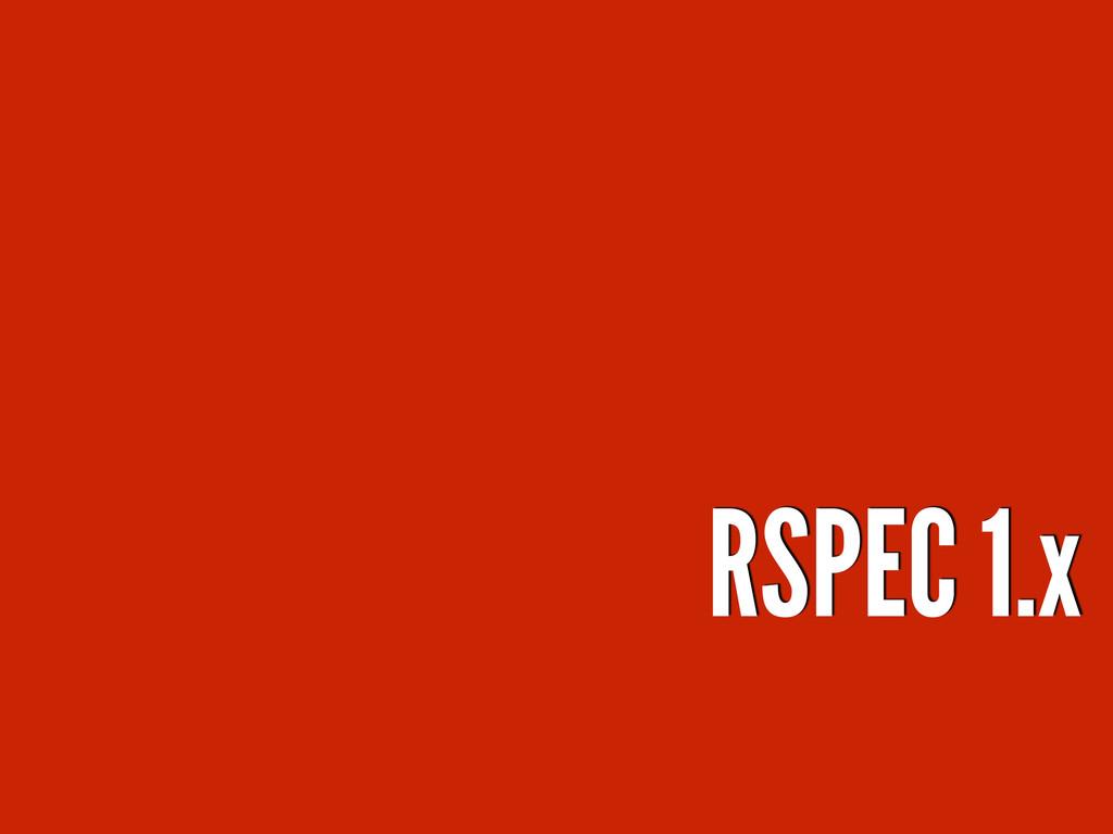 RSPEC 1.x
