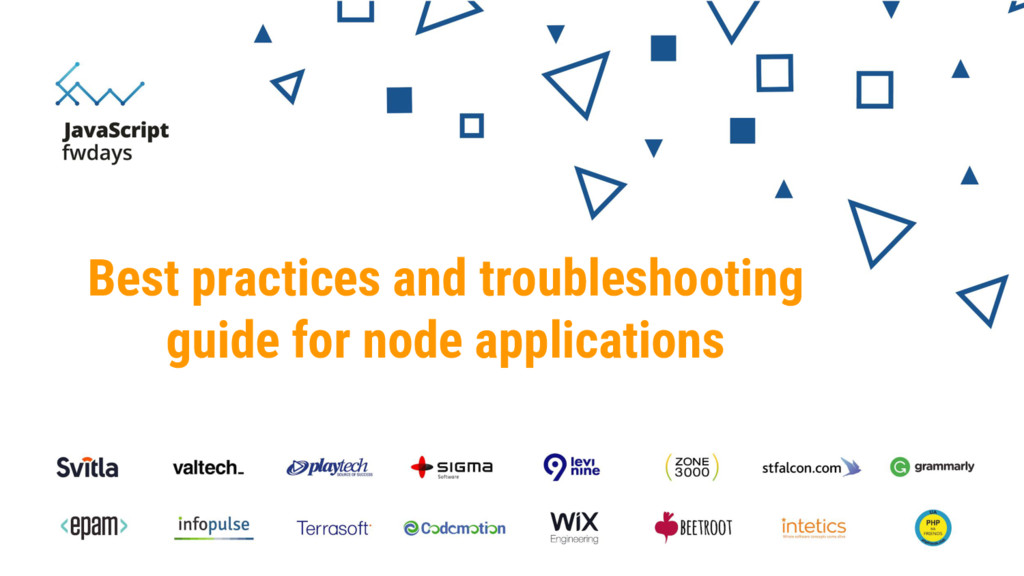 Best practices and troubleshooting guide for no...