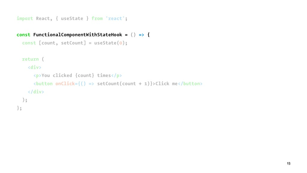 import React, { useState } from 'react'; const ...