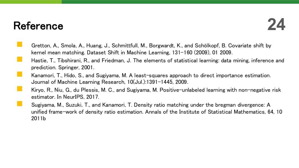 n Gretton, A., Smola, A., Huang, J., Schmittful...