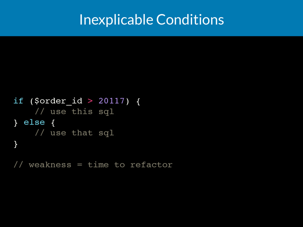 Inexplicable Conditions if ($order_id > 20117) ...