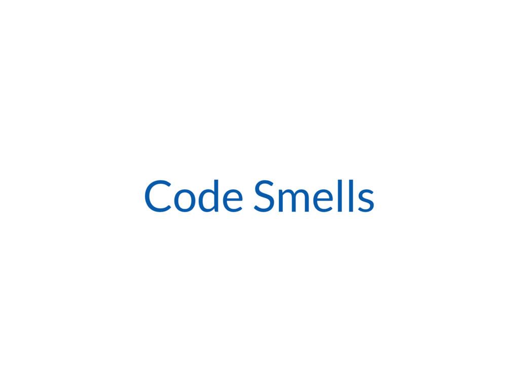 Code Smells