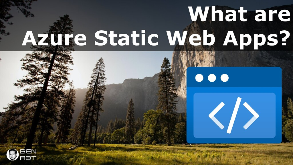 What are Azure Static Web Apps? Azure Static We...