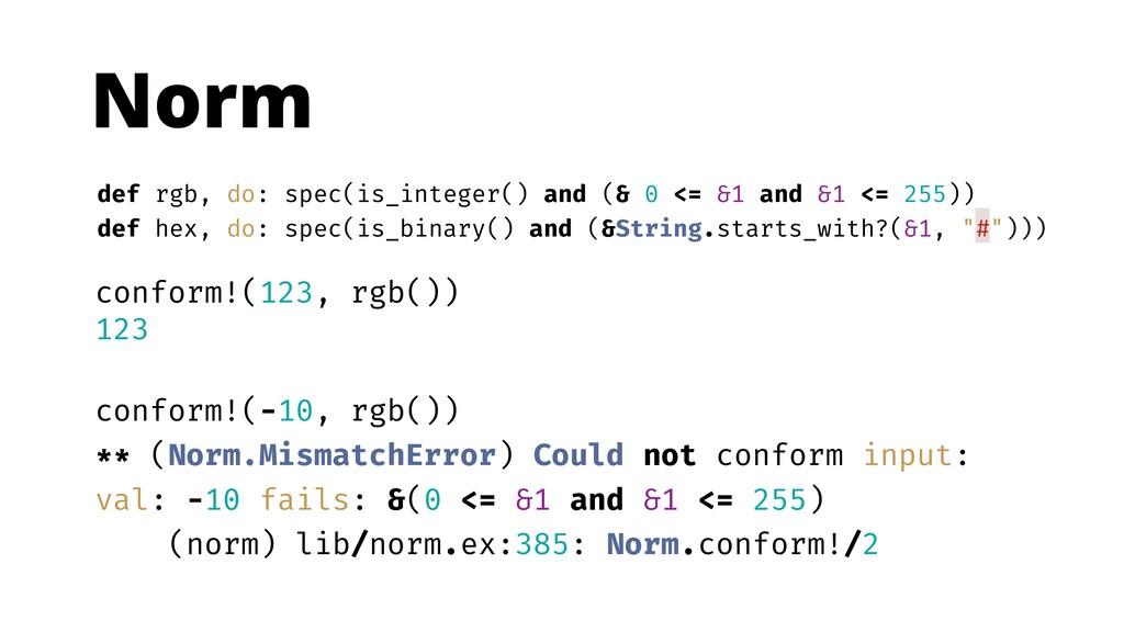 Norm conform!(123, rgb()) 123 conform!(-10, rgb...