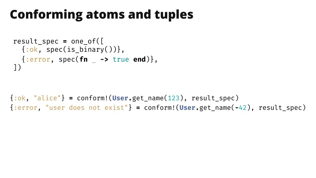 Conforming atoms and tuples result_spec = one_o...